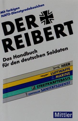 9783813208979: Der Reibert: Das Handbuch für den deutschen Soldaten
