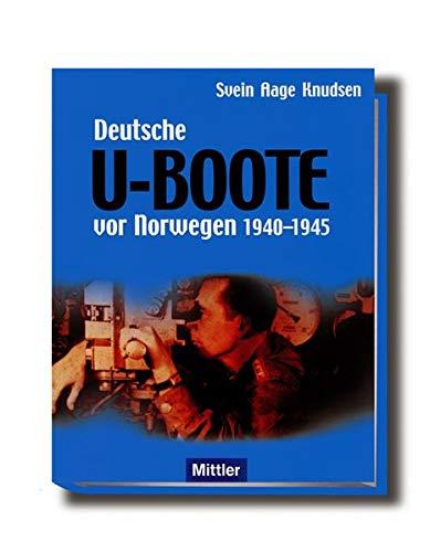 9783813208986: Deutsche U-Boote vor Norwegen 1940-1945.