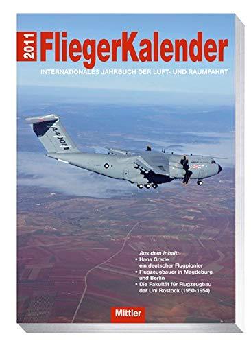 9783813209198: Fliegerkalender 2011: Internationales Jahrbuch der Luft- und Raumfahrt