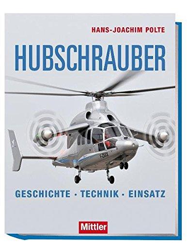 9783813209242: Hubschrauber: Geschichte Technik Einsatz