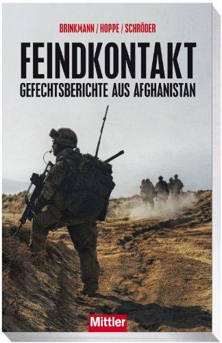 9783813209457: Feindkontakt: Gefechtsberichte aus Afghanistan