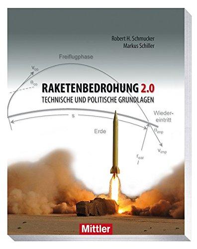 Raketenbedrohung 2.0: Robert H. Schmucker