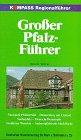 9783813401066: Kompass Regionalf�hrer, Gro�er Pfalz-F�hrer