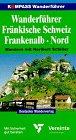 9783813401929: Kompass Wanderführer, Fränkische Schweiz, Frankenalb Nord