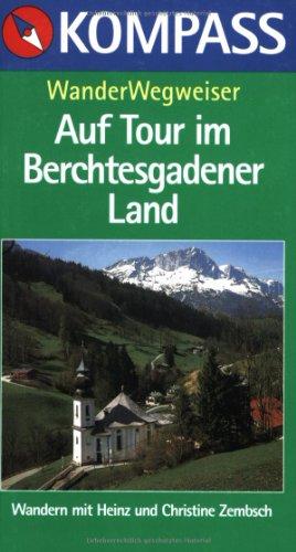 9783813402544: Kompass Wanderführer, Berchtesgadener Land