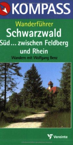 9783813402582: Kompass Wanderführer, Schwarzwald Süd