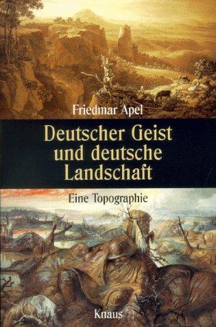 9783813500912: Deutscher Geist und deutsche Landschaft: Eine Topographie