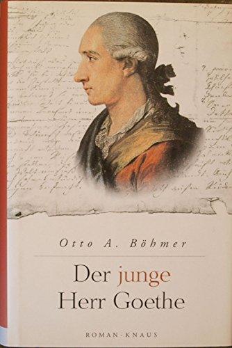 9783813501216: Der junge Herr Goethe: Roman (German Edition)