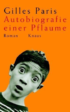 9783813502138: Autobiografie einer Pflaume.