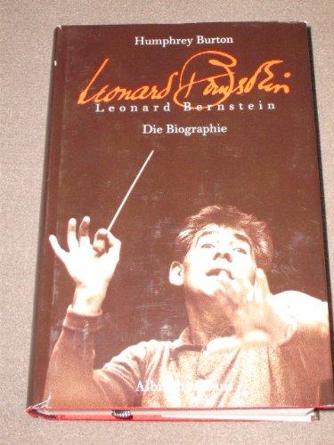 9783813502176: Leonard Bernstein, Die Biographie