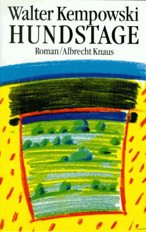 Hundstage: Roman (German Edition): Kempowski, Walter