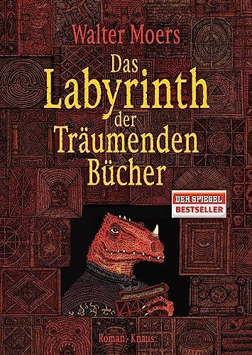 9783813503937: Das Labyrinth der Träumenden Bücher: Roman