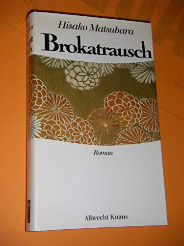 9783813504286: Brokatrausch: Roman