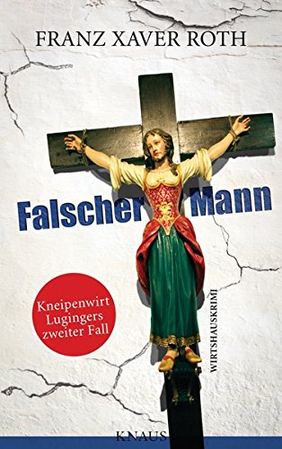 Falscher Mann - Roth