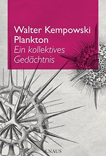 9783813505139: Plankton: Ein kollektives Gedächtnis