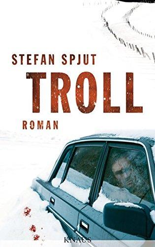 Spjut:Troll Roman - Spjut, Stefan und Christel Hildebrandt