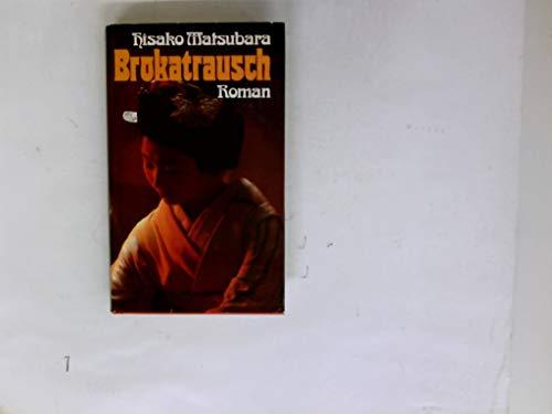 9783813505474: Brokatrausch: Roman (German Edition)