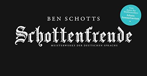 9783813506020: Schottenfreude: Meisterwerke der deutschen Sprache