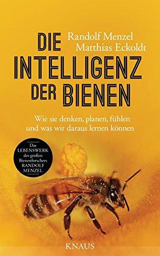 9783813506655: Die Intelligenz der Bienen