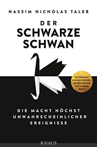 9783813506860: Der Schwarze Schwan: Die Macht h�chst unwahrscheinlicher Ereignisse
