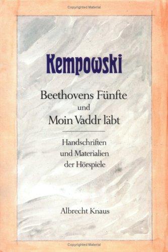 Beethovens Fünfte und Moin Vaddr läbt. Handschriften: Kempowski, 'Walter