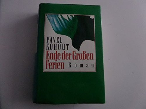 9783813507560: Ende Der Großen Ferien: Roman
