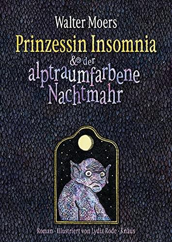 9783813507850: Prinzessin Insomnia & der alptraumfarbene Nachtmahr