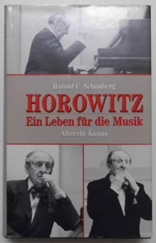 9783813511314: Horowitz. Ein Leben für die Musik.