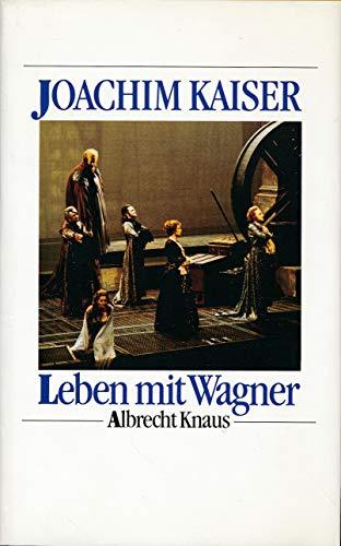 9783813511512: Leben mit Wagner