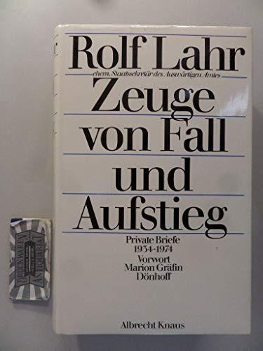 9783813518313: zeuge_von_fall_und_aufstieg-private_briefe_1934-1974