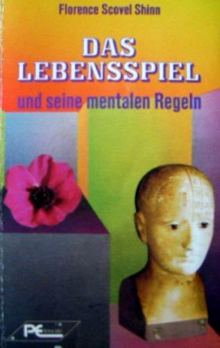 9783813801897: Das Lebensspiel und seine mentalen Regeln.