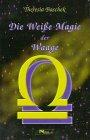 9783813805178: Die Weiáe Magie der Waage