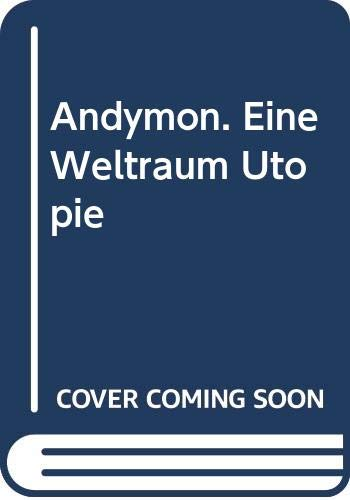 9783813956115: Andymon: E. Weltraum Utopie