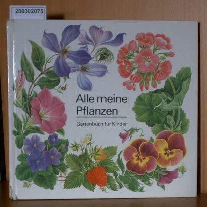9783813956290: Alle meine Pflanzen. Gartenbuch für Kinder