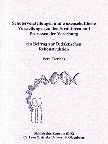 9783814206868: Sch�lervorstellungen und wissenschaftliche Vorstellungen zu den Strukturen und Prozessen der Vererbung: Ein Beitrag zur didaktischen Rekonstruktion (Livre en allemand)