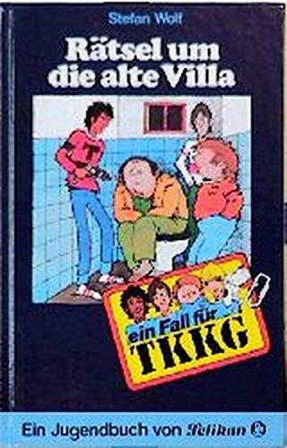 9783814401072: Ein Fall für TKKG, Bd.7, Rätsel um die alte Villa