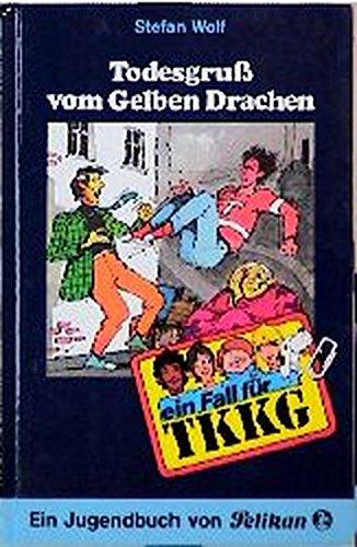 Ein Fall f?r TKKG, Bd.44, Todesgru? vom: Wolf, Stefan