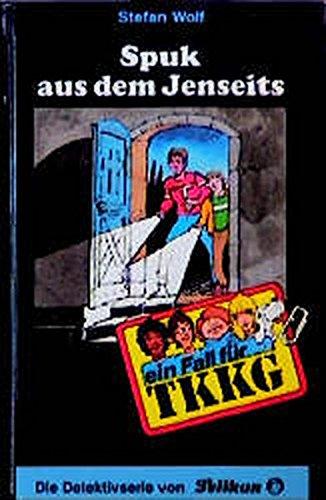 9783814401898: Ein Fall für TKKG, Bd.63, Spuk aus dem Jenseits