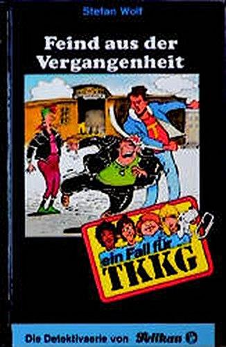 9783814401966: Ein Fall f�r TKKG, Bd.70, Feind aus der Vergangenheit