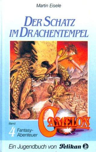 9783814408149: Camelon IV. Der Schatz im Drachentempel
