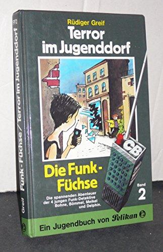 9783814409023: Funk- Füchse II. Terror im Jugenddorf