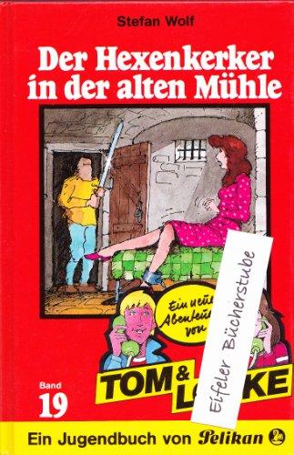 9783814411194: Der Hexenkerker in der alten Mühle, LB 19