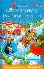 9783814421438: Molle und Peggy in geheimer Mission, Bd 43