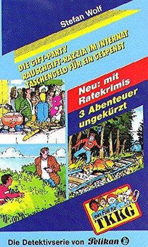 9783814499147: Ein Fall für TKKG, Dreifachbände, Bd.4, Die Gift-Party