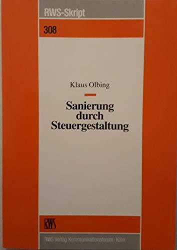 Sanierung durch Steuergestaltung: Olbing Klaus