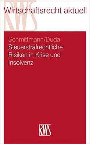 9783814503837: Steuerstrafrechtliche Risiken in Krise und Insolvenz: 383