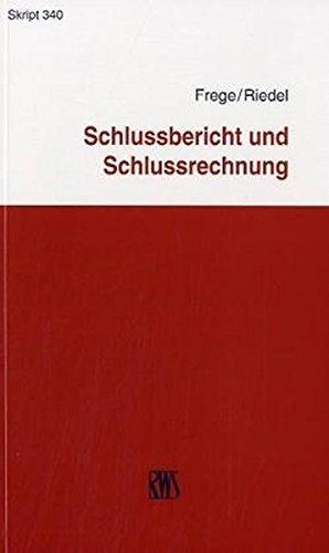 9783814513409: Schlussbericht und Schlussrechnung: Im Insolvenzverfahren