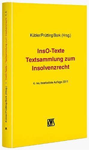 9783814519999: InsO-Texte: Textsammlung zum Insolvenzrecht