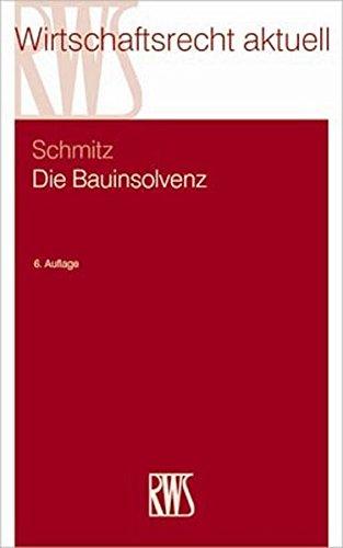 Die Bauinsolvenz: Claus Schmitz