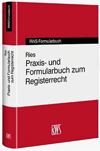 9783814551449: Praxis- und Formularbuch zum Registerrecht